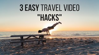 Download How To Make Travel Videos: 3 Easy 'Hacks' Video