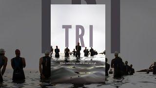 Download TRI Video