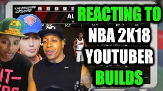 Download REACTING TO NBA 2K YOUTUBER BUILDS IN NBA 2K18- THE BEST & THE WORST!? Video
