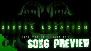 Download FNAF SISTER LOCATION SONG (LEFT BEHIND) PREVIEW - DAGames Video