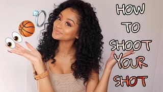 Download HOW TO SHOOT YOUR SHOT 2019: How to get your crush to like you Video