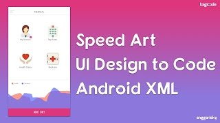 Download 7 Minutes UI Design to Android XML Video