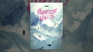 Download Paradise Waits Video