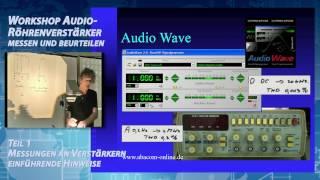 Download Workshop Audio Röhrenverstärker messen und beurteilen - Teil 1 von 5 Video