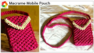 Download Easy Mobile Pouch| How to make Handmade Mobile Case using Macrame Threads HD|Unique|watch video HD Video