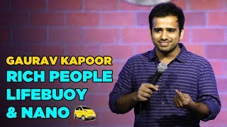 Download Rich People, Lifebuoy and Nano | Stand Up Comedy by Gaurav Kapoor Video