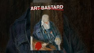 Download Art Bastard Video