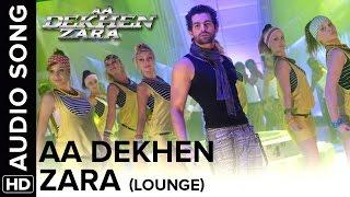 Download Aa Dekhen Zara (Lounge Mix) | Aa Dekhen Zara | Bipasha Basu & Neil Nitin Mukesh Video