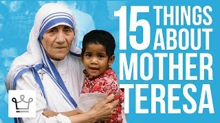 Download 15 Things You Didn't Know About Mother Teresa Video