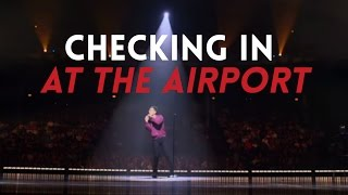 Download Checking In at the Airport | Sebastian Maniscalco: Aren't You Embarrassed? Video