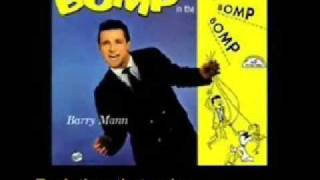 Download Who Put The Bomp - Barry Mann Video
