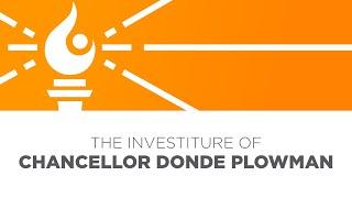 Download Chancellor Donde Plowman Investiture Address Video