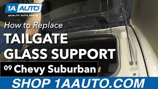 Download How to Replace Install Tailgate Glass Support Struts 07-14 Chevy Suburban Video
