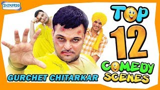 Download Top 12 Comedy Videos | Gurchet Chitarkar | New Punjabi Comedy Scenes 2018 | HD Video