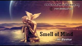 Download Smell of Mind(Part-1) by Hr.Baskar(Peace O Master) Video