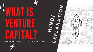 Download What is Venture Capital Hindi Explanation l B BBA IPCC Video