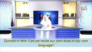 Download Qunoot in Witr: Can we recite our own Duas, in our own language? - Sheikh Assim Al Hakeem Video