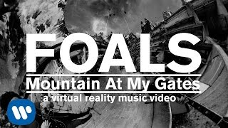 Download FOALS - Mountain At My Gates (GoPro Spherical) Video