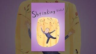 Download Shrinking Violet Video