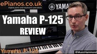 Download Yamaha P-125 digital piano review - What piano should I buy? Video