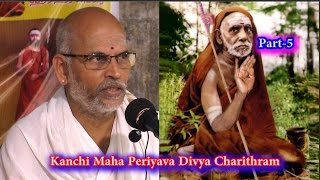 Download Paramacharya's Divya Charithram, Part-5| Kanchi Maha Periyava Upadeshangal | Sri Ganesha Sharma Video