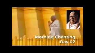 Download Morning Chanting - Day 02 - Ratana Sutta Video