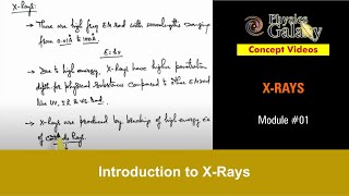 Download 1. Physics | X-Rays | Introduction to X-Rays | by Ashish Arora Video