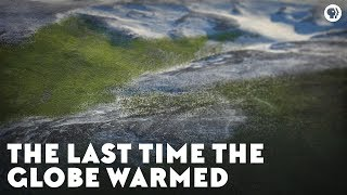 Download The Last Time the Globe Warmed Video