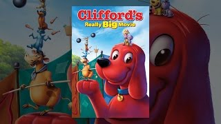 Download Clifford's Really Big Movie Video