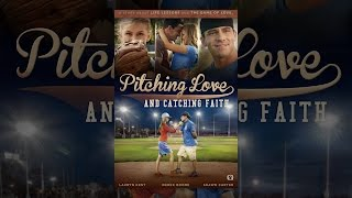 Download Pitching Love And Catching Faith Video