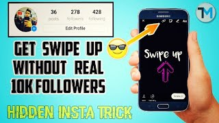 Download How To Get Swipe Up Without Real 10k Followers On Instagram    Hidden Insta Trick Video