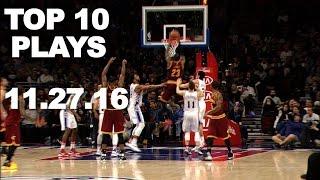 Download Top 10 NBA Plays l 11.27.16 Video