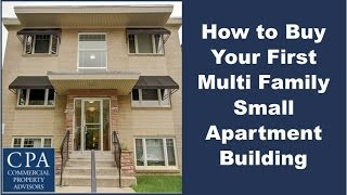 Download How to Buy Your First Multi Family Small Apartment Building Video