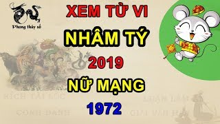 Download Tử vi tuổi Nhâm Tý năm 2019 nữ mạng 1972   Giải VẬN HẠN - Kích TÀI LỘC - ĂN NÊN LÀM RA Video