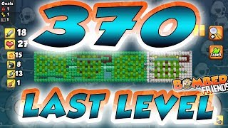 Download Bomber Friends - LAST LEVEL 370 ✔️ Video