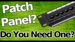 Download What is a Patch Panel? Do You Need One? Video