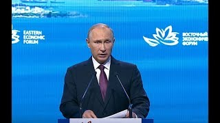 Download Russian Far East Has Enormous Potential (Use It, Don't Be Stupid) - Putin at Eastern Economic Forum Video