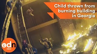 Download Child thrown from burning building in Georgia Video