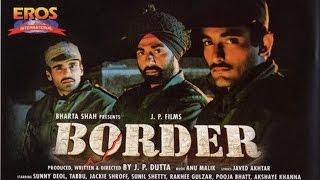 Download Border 1997 Hindi 720p Video