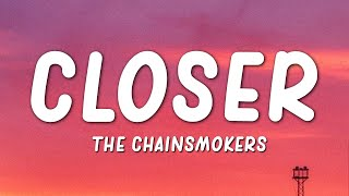 Download The Chainsmokers - Closer (Lyrics)(ft. Halsey) Video