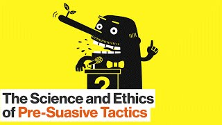Download How to Use Pre-suasive Tactics on Others – and Yourself | Robert Cialdini Video