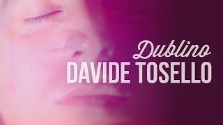 Download TOSELLO - Dublino Video