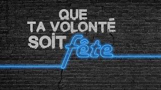 Download Que Ta Volonté soit Fête (Partie 1) - Ivan CARLUER Video