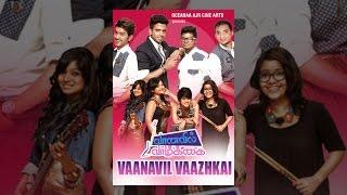 Download Vaanavil Vaazhkai Video