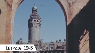 Download Leipzig in April 1945 (in color and HD) Video