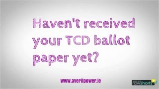 Download Haven't received your TCD ballot paper yet? Video