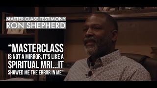 Download Ron Shepherd's Master Class Testimony Video
