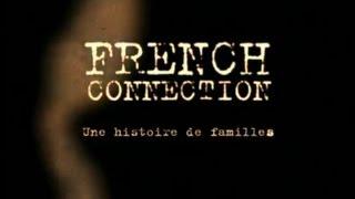Download French connection - Une histoire de famille Video