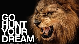 Download Go HUNT Your Dream - Motivational Speech Video