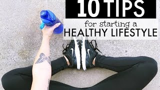 Download MY 10 TIPS | STARTING YOUR HEALTHY LIFESTYLE Video